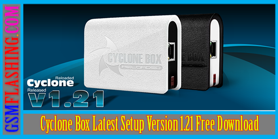 Cyclone Box New Latest Full Installer v1.21 Released Download