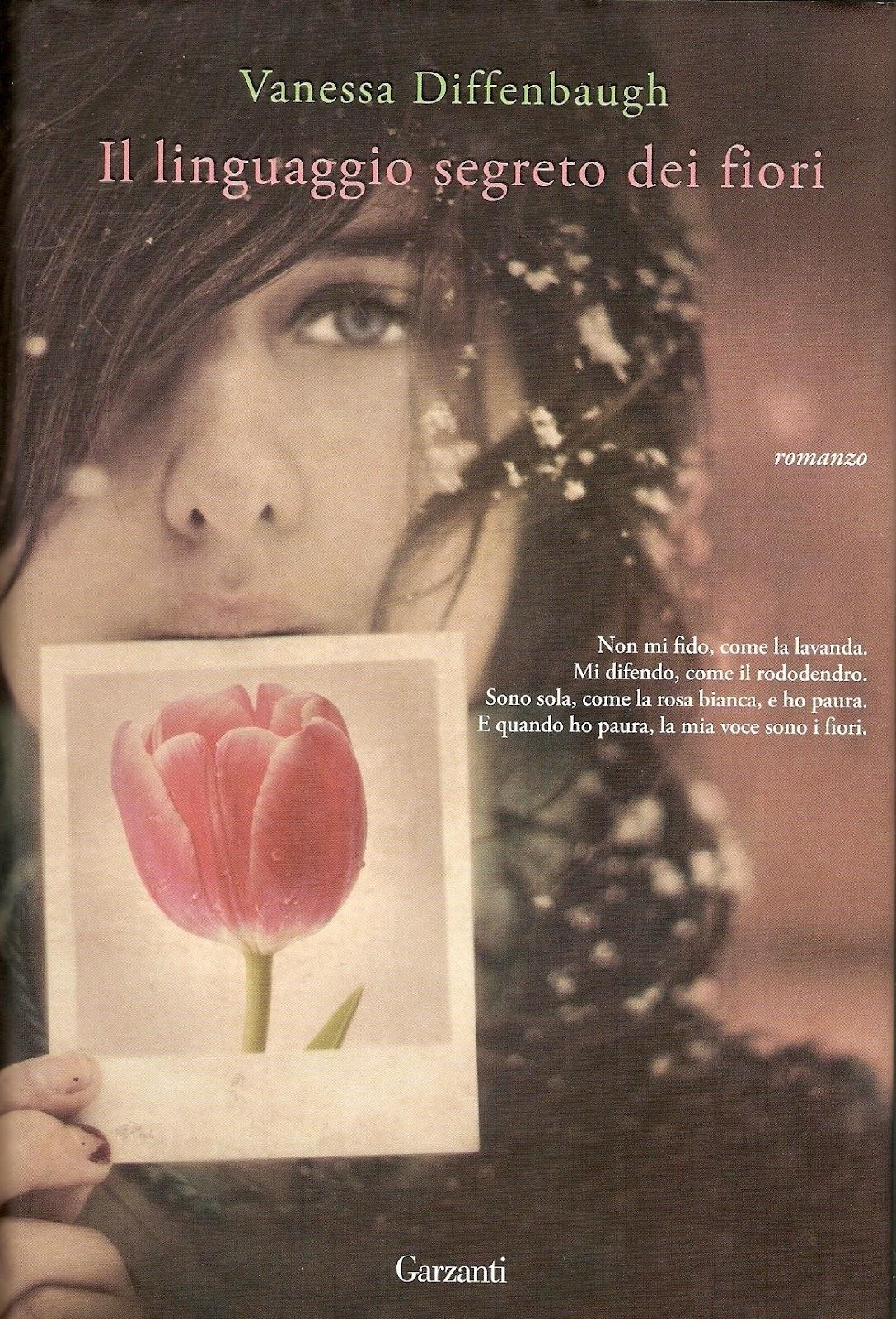 Il linguaggio segreto dei fiori - vanessa diffenbaugh