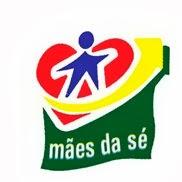 MÃES DA SÉ