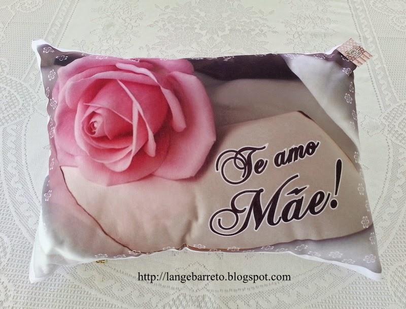 Travesseiro dia das Mães