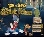 لعبة توم وجيري ولقاء مع شيرلوك هولمز