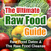 The Ultimate Raw Food Guide - Free Kindle Non-Fiction