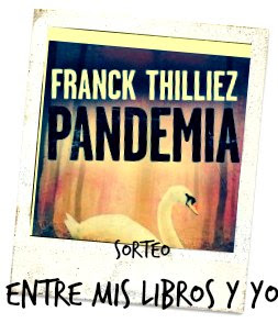 Quinto sorteo 5º Aniversario - Pandemia de Franck Thilliez