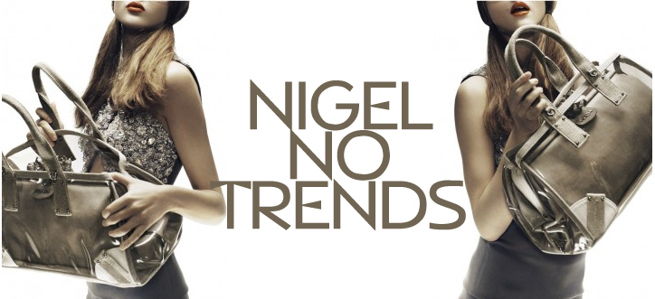 NIGEL NO TRENDS