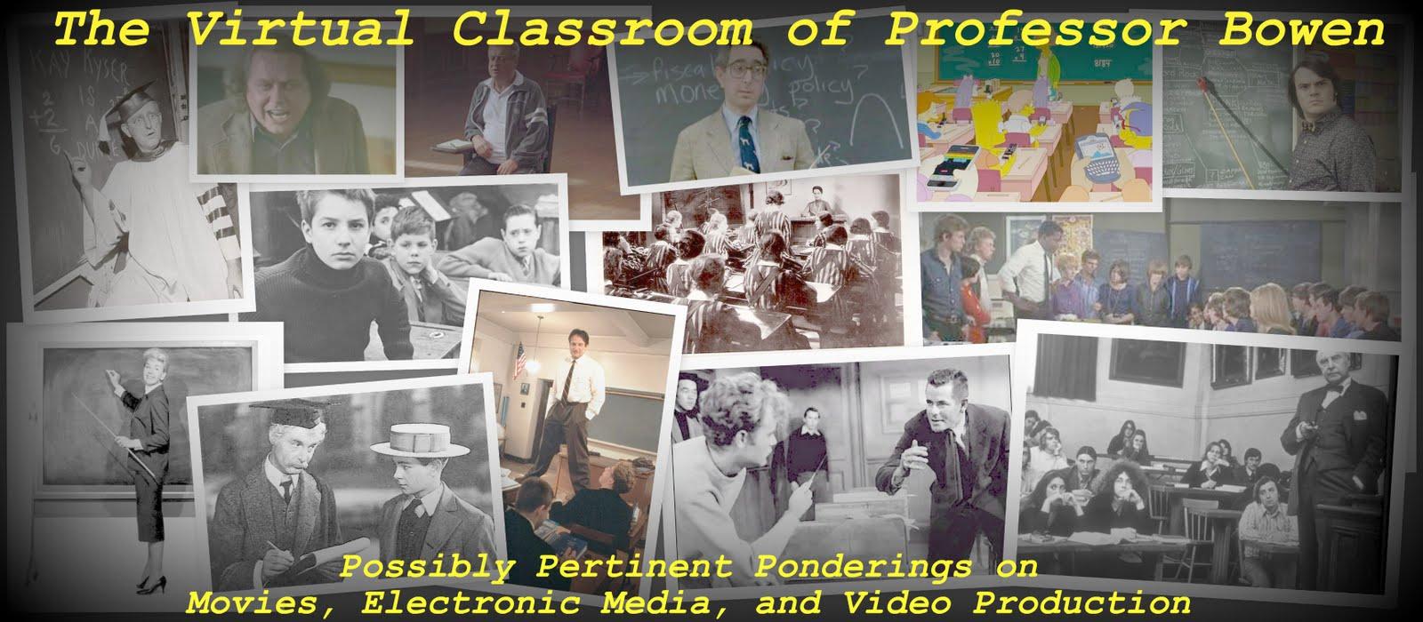 The Virtual Classroom of Professor Bowen