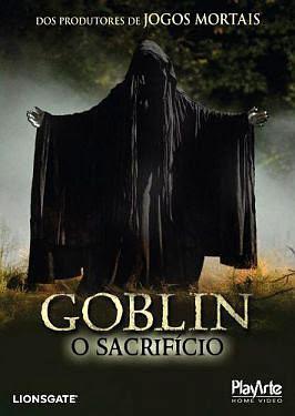 Filme Poster Goblin - O Sacrifício DVDRip XviD Dual Áudio & RMVB Dublado
