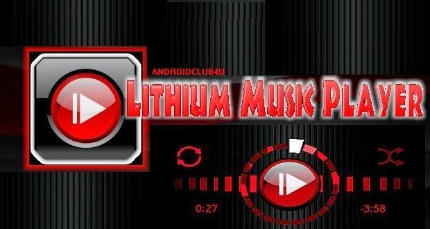 Lithium Music Player V2.210 Download Full Apk App