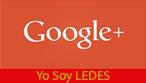 Google Plus de Yo Soy LEDES