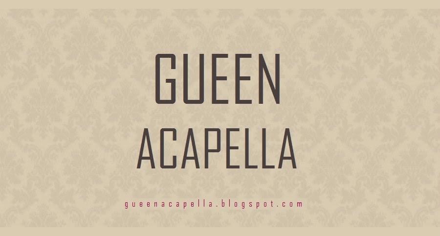 Queen Acapella