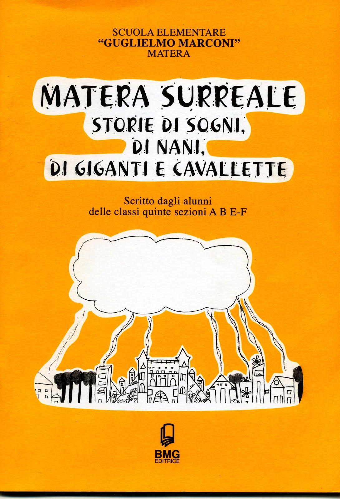 Matera surreale - storie di sogni di nani di giganti e cavallette