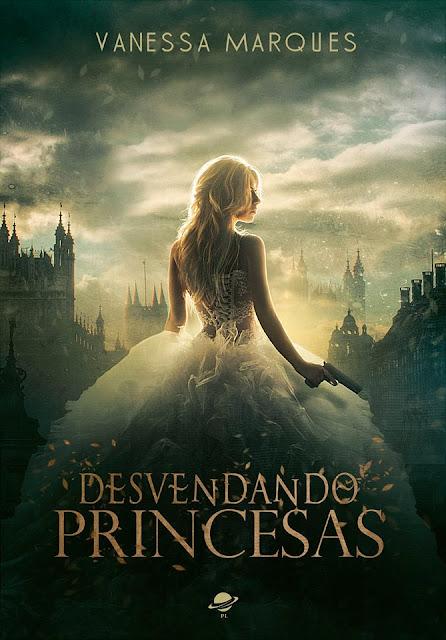 Desvendando Princesas | Vanessa Marques @editorapl