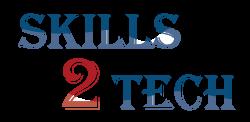 Skills2Tech