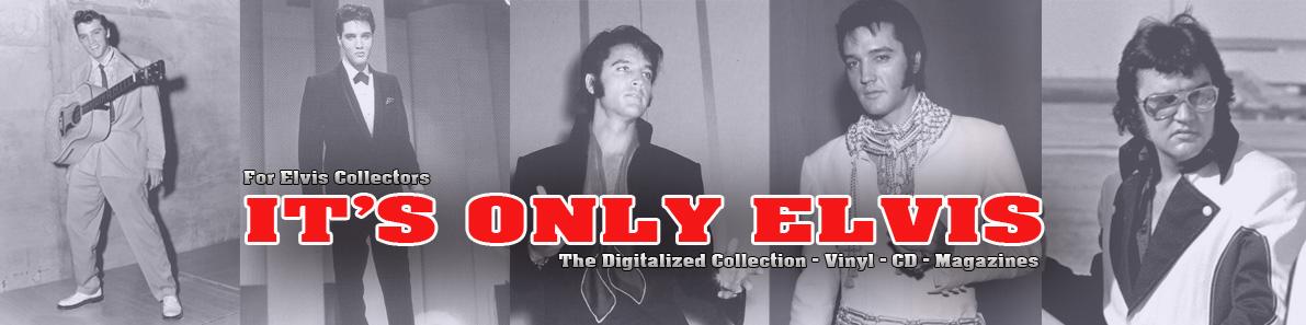 It's Only Elvis