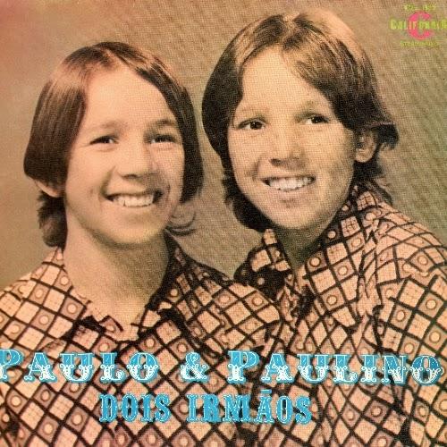 Paullo e Paulino - Dois Irm�os