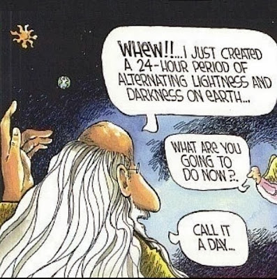Funny God Creation Day Genesis Cartoon Picture - Whew!! I just created a 24-hour period of alternating lightness and darkness on earth ... What are you going to do now?  Call it a day...