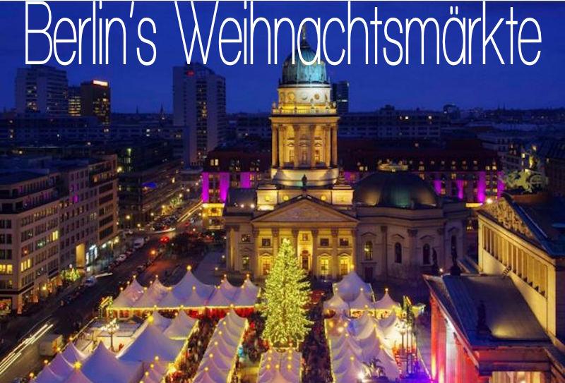 Weihnachtsmarkt Deutschland Berlin Gendarmenmarkt Rotes Rathaus Alexanderplatz Beste Weihnachtsmärkte