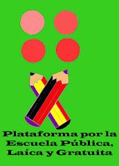 CAMPAÑA POR UNA ESCUELA PÚBLICA Y LAICA