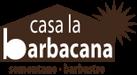 Casa La Barbacana