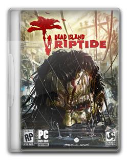 Dead Island Riptide   PC Full (2013)