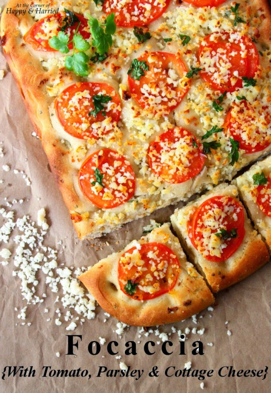 Focaccia with Tomato, Parsley, & Cottage Cheese