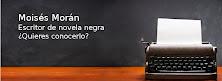 MOISÉS MORÁN. ESCRITOR DE NOVELA NEGRA
