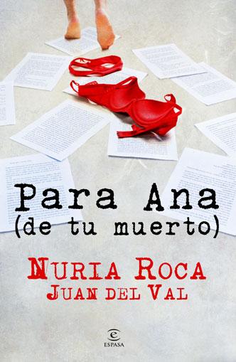 Para Ana (de tu muerto) - Núria Roca - Juan del Val [DOC | Español | 1.49 MB]