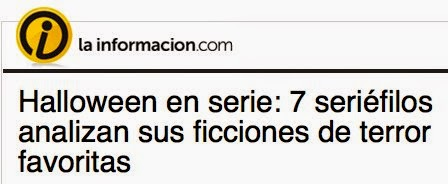 http://blogs.lainformacion.com/telediaria/2014/10/31/halloween-en-serie-7-seriefilos-analizan-sus-ficciones-de-terror-favoritas/