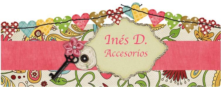 Inés D. Accesorios