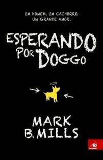 Esperando por Doggo (Mark B. Mills)