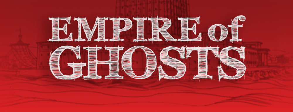 Empire of Ghosts