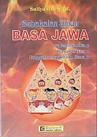 toko buku rahma: buku BEBAKALAN SINAU BASA JAWA , pengarang suliyanto, penerbit cendrawasih