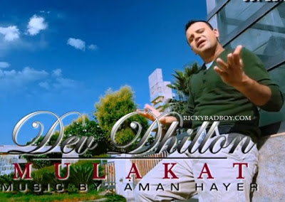 Dev Dhillon - Mulakat Lyrics 2012