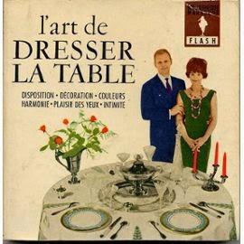 Mettre la table en france tout un art - Disposition verres sur table ...