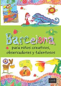 BARCELONA para niños creativos, observadores & talentosos