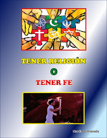 http://martinvalma.blogspot.com/2015/06/tener-religion-o-tener-fe.html