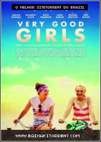 Capa Baixar Filme Very Good Girls Legendado Torrent (2014) Baixaki Download