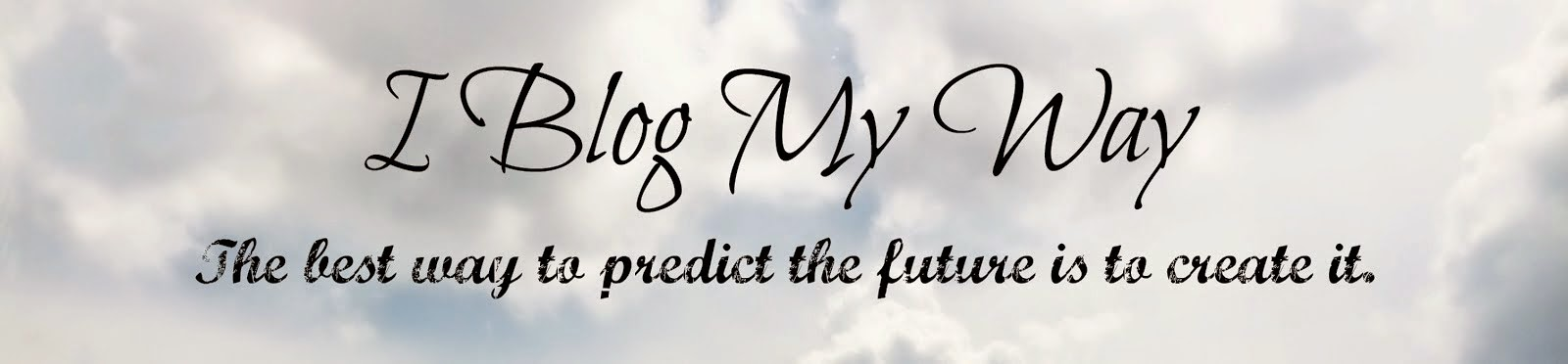 I Blog My Way