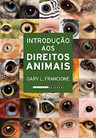 """Unicamp lança o livro """"Introdução aos Direitos Animais"""", de Gary Francione"""