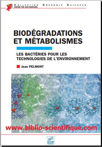 Livre : Biodégradations et métabolismes - Les bactéries pour les technologies de l'environnement