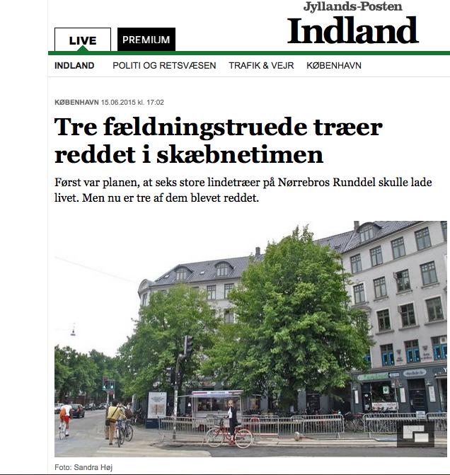 http://jyllands-posten.dk/indland/kbh/ECE7795203/Tre-fældningstruede-træer-reddet-i-skæbnetimen/