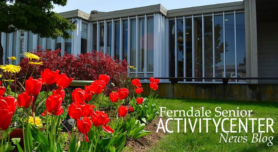 Ferndale Senior Activity Center News Blog