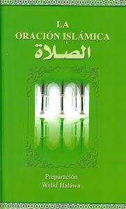 Nueva edición del Libro la Oración Islámica