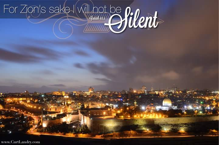 For Zion sake I will not be silent!