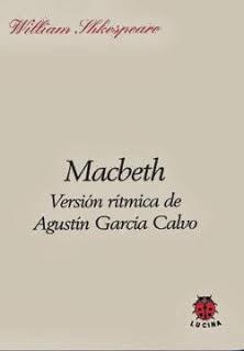 http://www.editoriallucina.es/articulo/macbeth-version-ritmica-de-agustin-garcia-calvo_83.html