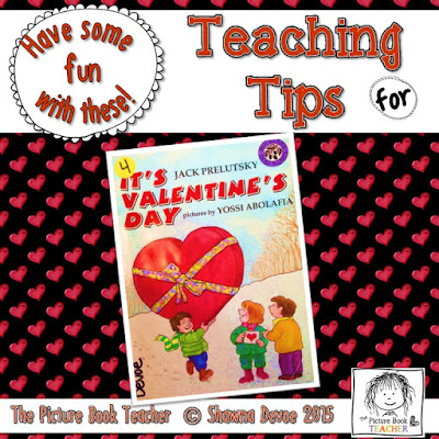 Teaching Ideas for the book It's Valentine's Day by Jack Prelutsky from The Picture Book Teacher.