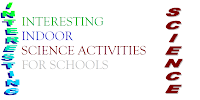 http://www.edutoday.in/2013/06/indoor-science-activities-for-schools.html