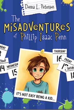 The Misadventures of Phillip Isaac Penn by Donna Peterson