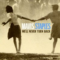 mavis staples - we'll never turn back (2007)