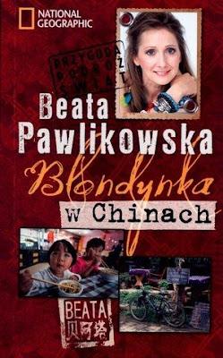 Blondynka w Chinach - Beata Pawlikowska