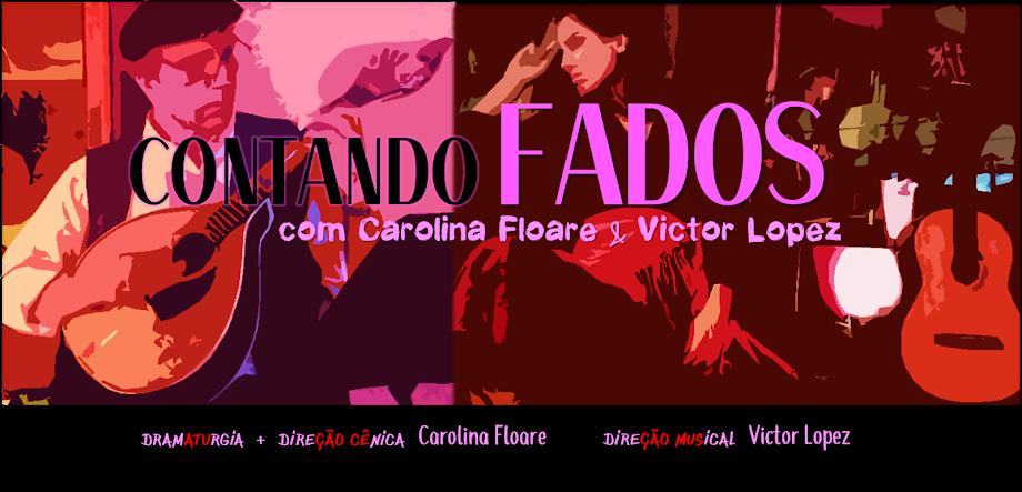 CONTANDO FADOS | Espetáculo de Carolina Floare